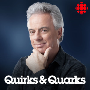 Quirks and Quarks Complete Show from CBC Radio
