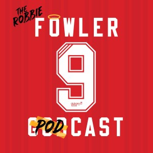 The Robbie Fowler Podcast