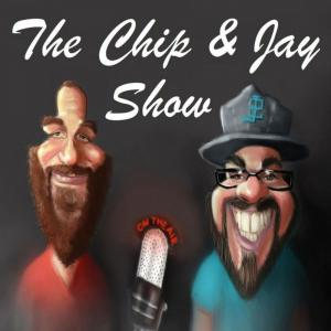 The Chip & Jay Show