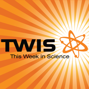 This Week in Science – The Kickass Science Podcast