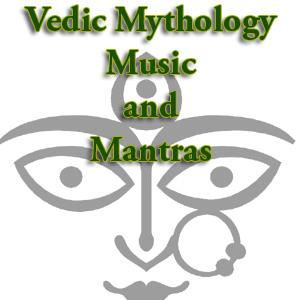 Vedic Mythology, Music, and Mantras