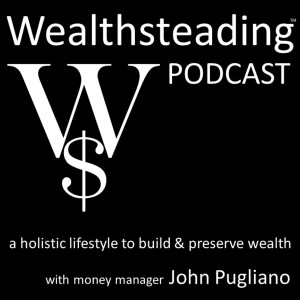 WEALTHSTEADING Podcast investing retirement money & wealth