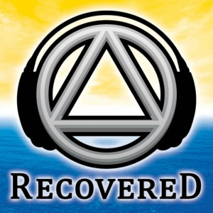 Recovered Podcast