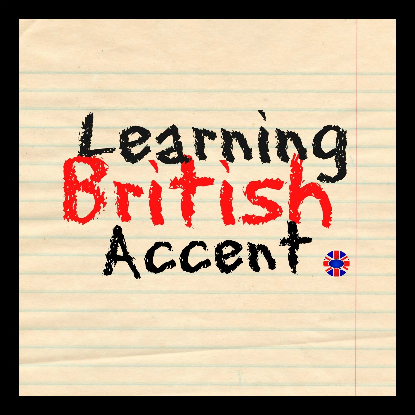 Learning RP British Accent Podcast | Free Listening on