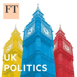 FT Politics: UK Election Countdown