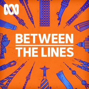 Between The Lines - ABC Radio National