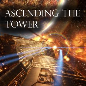 Ascending the Tower