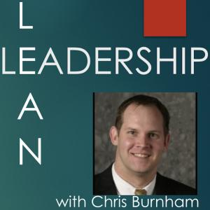 The Lean Leadership Podcast