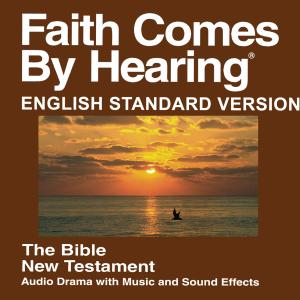 ESV New Testament (Dramatized) - English Standard Version Bible