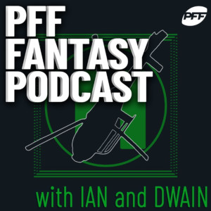 PFF Fantasy Football Podcast with Ian Hartitz
