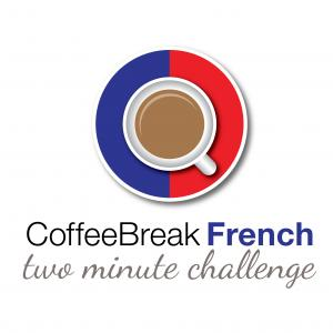 Coffee Break French Two Minute Challenge
