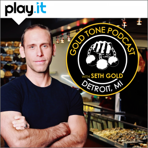 Gold Tone Podcast with Seth Gold