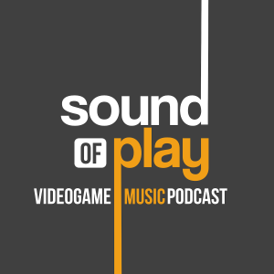 The Sound of Play videogame music podcast