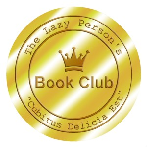 The Lazy Person's Book Club presents