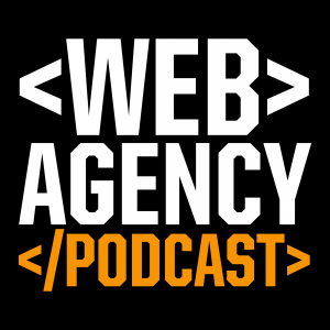 Web Design Agency Podcast