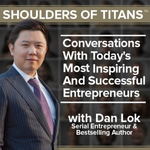 Shoulders of Titans | Starting a Business / Mindset & Motivation / Launching a Product / Investing & Wealth Management
