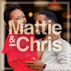 Mattie & Chris