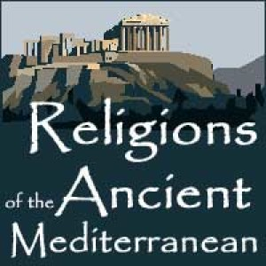 Podcast – Religions of the Ancient Mediterranean