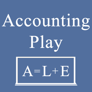 Accounting Play Podcast: Learn Accounting