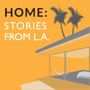 HOME: Stories From L.A.