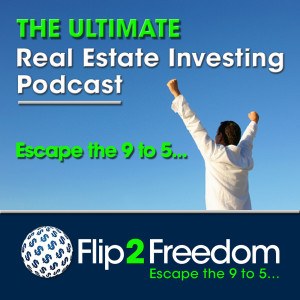 The Ultimate Real Estate Investing Podcast | Make Money in Real Estate Wholesaling or Flipping Houses