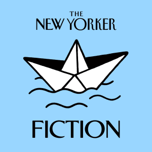 The New Yorker: Fiction Podcast | Free Listening on Podbean App