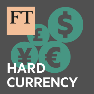 FT Hard Currency
