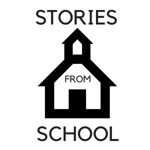 Stories From School