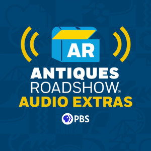 Antiques Roadshow Podcast