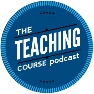 The Teaching Course Podcast