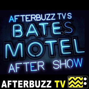 Bates Motel Reviews and After Show