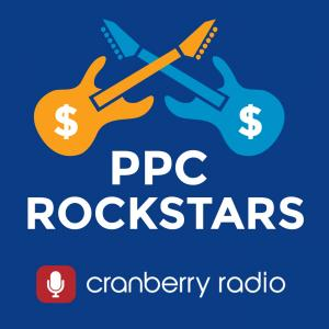 PPC Rockstars on Cranberry.fm