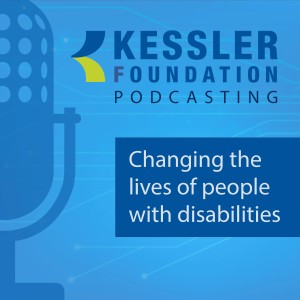 Kessler Foundation Podcasts