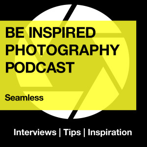 Be Inspired Photography Podcast