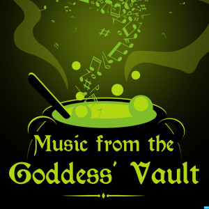 Music from the Goddess' VaultPodcast