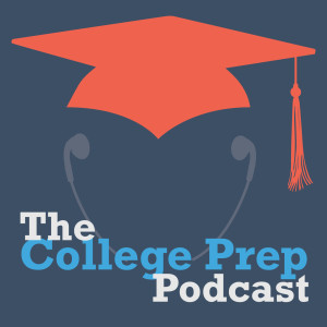 The College Prep Podcast