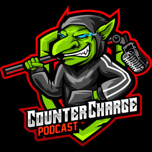 Counter Charge - Your Podcast For All Things Kings of War