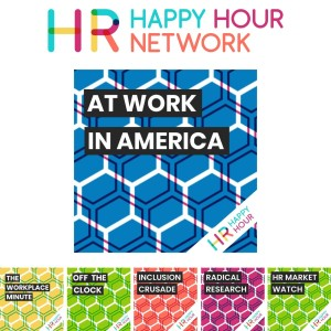 HR Happy Hour 378 - The HR Tech Systems Landscape - Live from HR Tech China