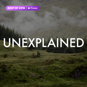 Unexplained Podcast | Home