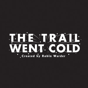 The Trail Went Cold – Episode 116 – The Sarah Joe