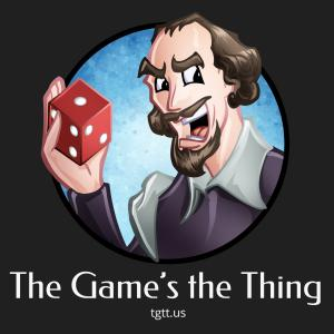 The Game's the Thing Podcast - Episode 010: Ticket to Ride