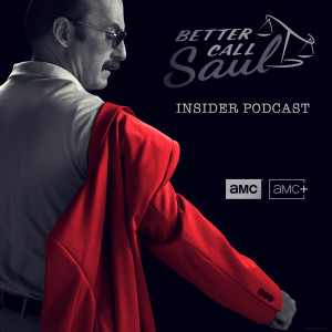 Better Call Saul Insider Podcast
