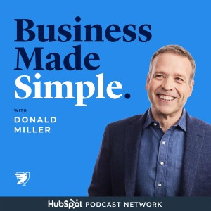Business Made Simple with Donald Miller