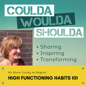 CouldaWouldaShoulda with Habits Expert Shelley Rose Shearer
