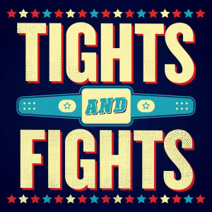Tights and Fights>
