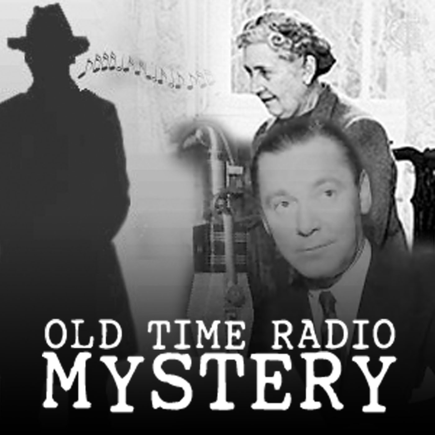 Mystery Old Time Radio Podcast | Free Listening on Podbean App