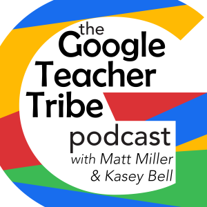 Google Teacher Tribe Podcast