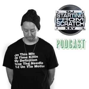 THE DJ STARTING FROM SCRATCH PODCAST