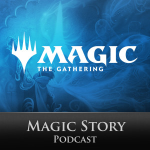 The Magic: The Gathering Story Podcast