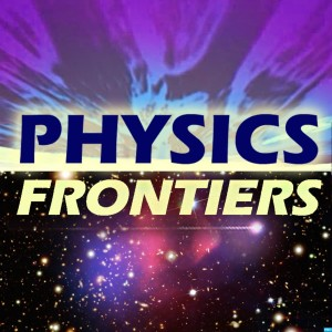Physics Frontiers